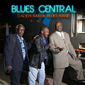 Blues Central by Daddy Mack Blues Band