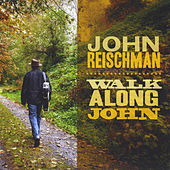 Walk Along John by John Reischman
