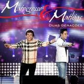 Duas Gerações (Ao Vivo) de Matogrosso e Mathias