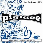 Cabaret Metro, Chicago, IL 02/20/1993 by Pigface