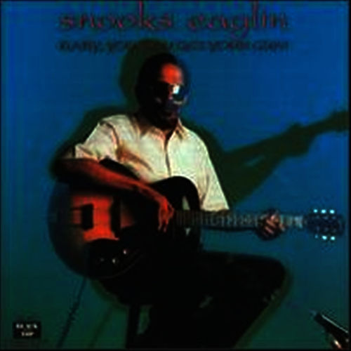 Baby, You Can Get Your Gun by Snooks Eaglin
