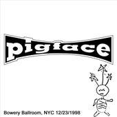 Bowery Ballroom, NYC 12/23/1998 by Pigface