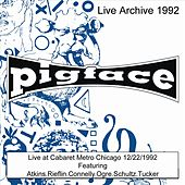 Live at Cabaret Metro Chicago IL 12/22/92 by Pigface