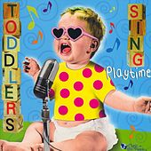 Toddlers Sing Playtime by Music For Little People Choir