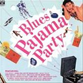 Blues Pajama Party by Various Artists