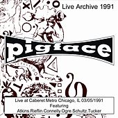 Live at Caberet Metro Chicago, IL 03/05/1991 by Pigface