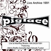 Live at ManRay, Boston, MA 04/29/91 by Pigface