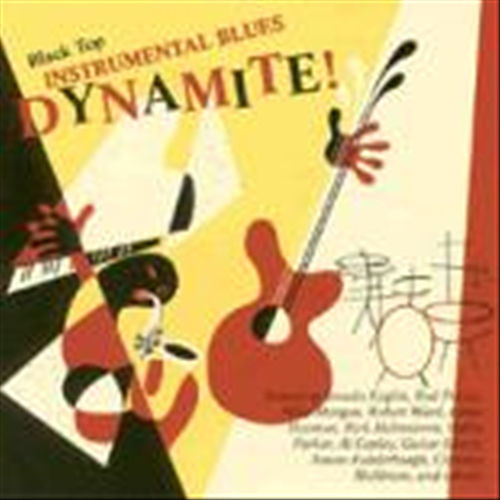Black Top Instrumental Blues Dynamite! by Various Artists