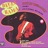 Black Top Blues-A-Rama, Vol. 7 by Various Artists