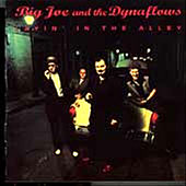 Layin' In The Alley by Big Joe & The Dynaflows