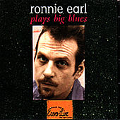 Plays Big Blues by Ronnie Earl