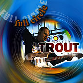Full Circle by Walter Trout