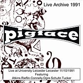 live at University Leicester Leicester  11/10/1991 by Pigface
