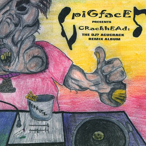 Crackhead by Pigface