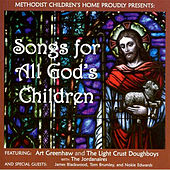 Songs For All God's Children by Various Artists