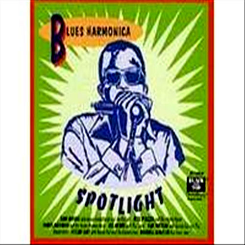 Blues Harmonica Spotlight by Various Artists