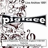 Live at Polytechnic, Portsmouth, England 11/08/1991 by Pigface