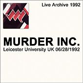 Leicester University Leicester UK 06/28/1992 by Murder Inc.