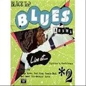 Black Top Blues-A-Rama, Vol. 2 by Various Artists