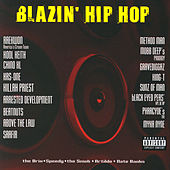 Blazin' Hip Hop von Various Artists