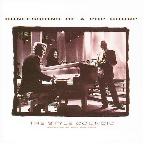 Confessions Of A Pop Group by The Style Council
