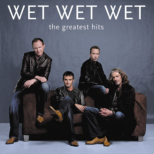 Best Of by Wet Wet Wet