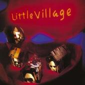 Little Village by Little Village