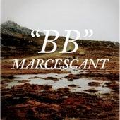 Marcescant by B.B.
