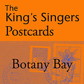 The King's Singers Postcards: Botany Bay - Single von King's Singers