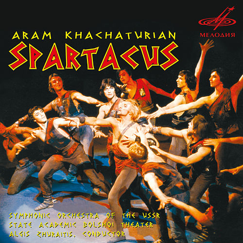 Khachaturian: Spartacus by Various Artists
