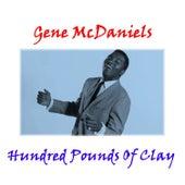 Hundred Pounds of Clay de Gene McDaniels