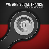 We Are Vocal Trance - The Best Of Raz Nitzan Music - EP by Various Artists
