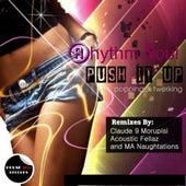 Push It Up by Rhythm Soul