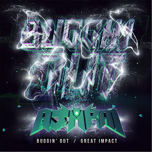 Buggin' Out / Great Impact by Ajapai