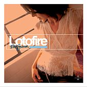 Lotofire by Ely Guerra