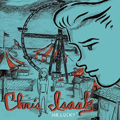 Mr. Lucky by Chris Isaak