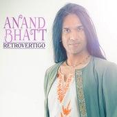 Retrovertigo by Anand Bhatt
