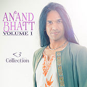 <3 Collection: Volume 1 by Anand Bhatt