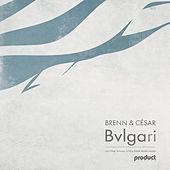 Bvlgari by Brenn