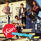 Somebody To You EP de The Vamps