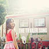 The Trailer Song von Kacey Musgraves