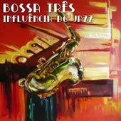 Influência do Jazz de Bossa Tres