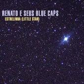 Estrelinha de Renato E Seus Bluecaps