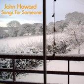 Songs for Someone (EP) de John Howard