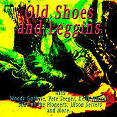 Old Shoes and Leggins by Various Artists