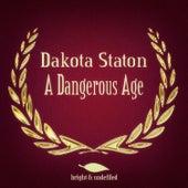 A Dangerous Age by Dakota Staton