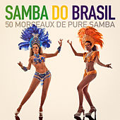 Samba do Brasil (50 morceaux de pure samba) de Various Artists