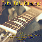 Take This Hammer by Various Artists