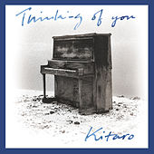 Thinking of You (Remastered) de Kitaro