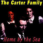 Home by the Sea by The Carter Family